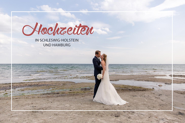 Hochzeiten in Schleswig-Holstein und Hamburg